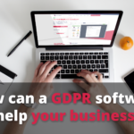 How can a GDPR software help your business?