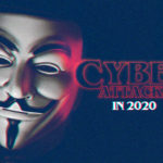 10 ways to prevent cyber attacks in 2020