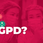 GDPR: Are you compliant during the pandemic?