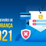 5 tendências e previsões de cibersegurança para 2021