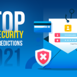 5 top cybersecurity trends & predictions for 2021